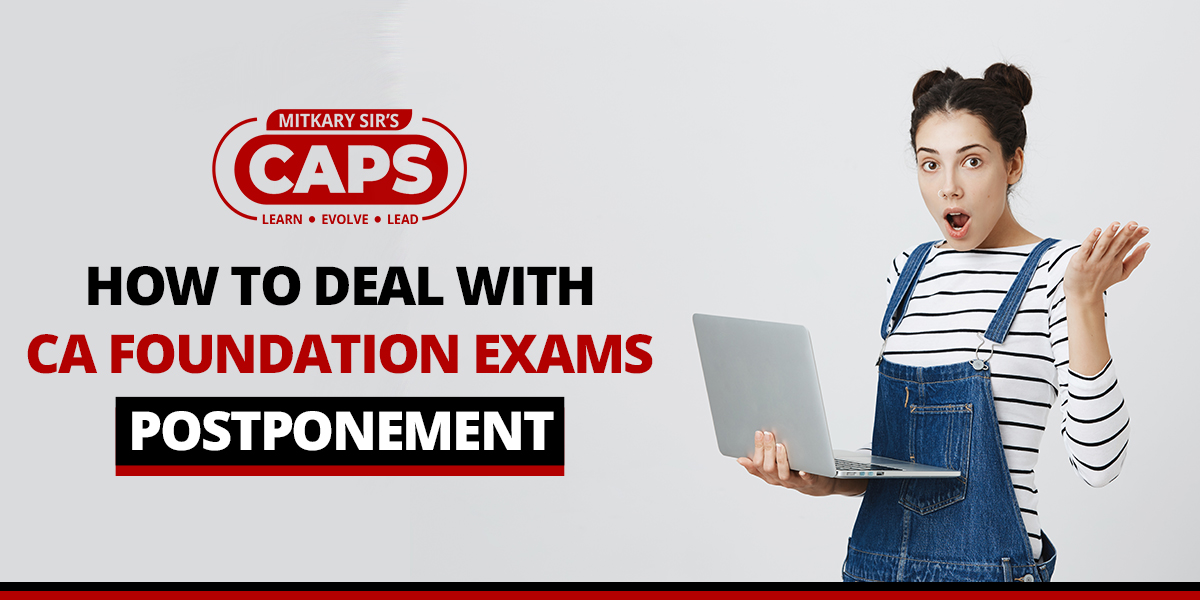 How to deal with ICAI Exams Postponement